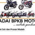 Gadai BPKB Motor & Mobil – 1 Jam Cair dan Proses Mudah